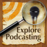 Explore Podcasting cover art