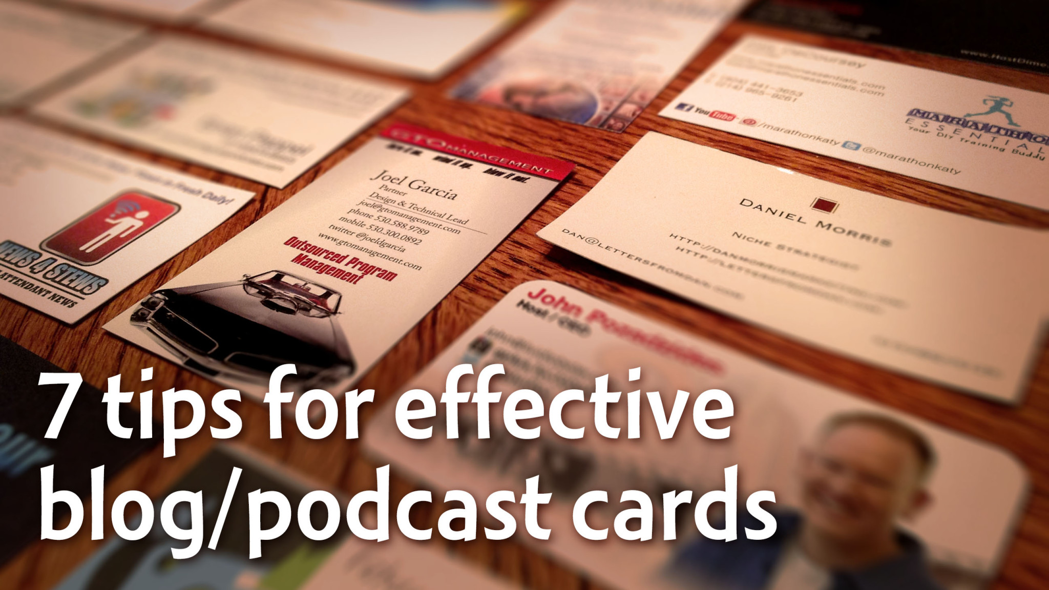 7 tips for effective blog/podcast cards
