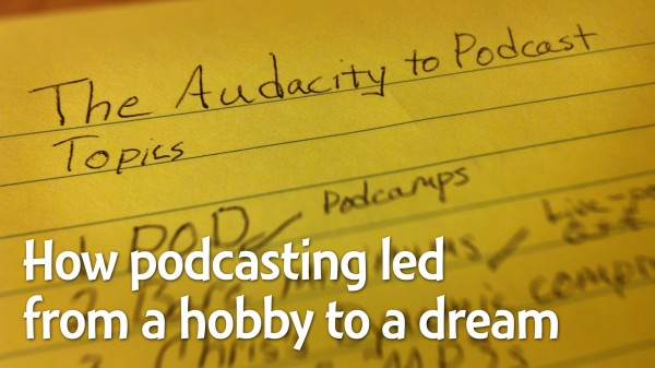 Podcasting from hobby to dream