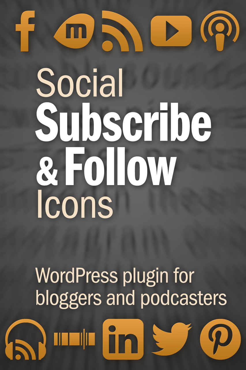 Get beautiful subscribe and follow icons for blogging and podcasting on your WordPress site with Social Subscribe & Follow Icons!