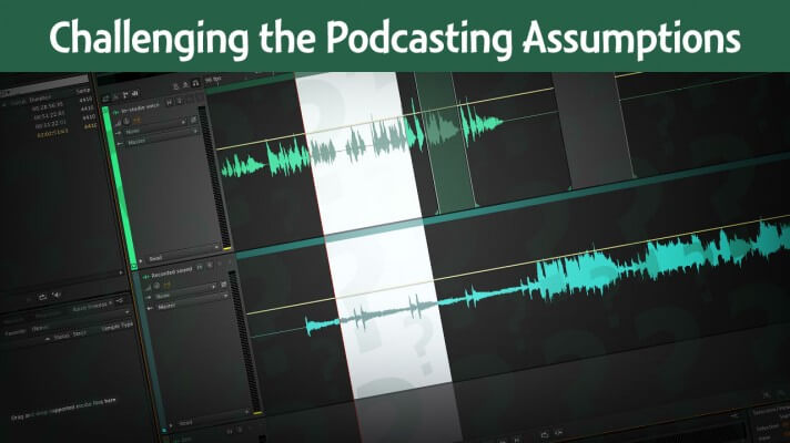 Should-you-edit-audio-video-podcasts
