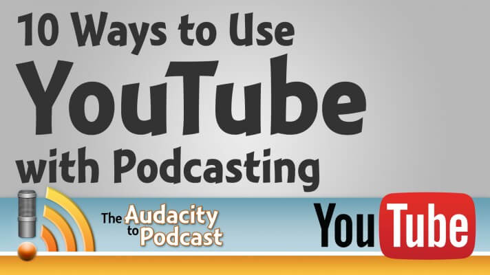 Using-YouTube-with-Podcasting