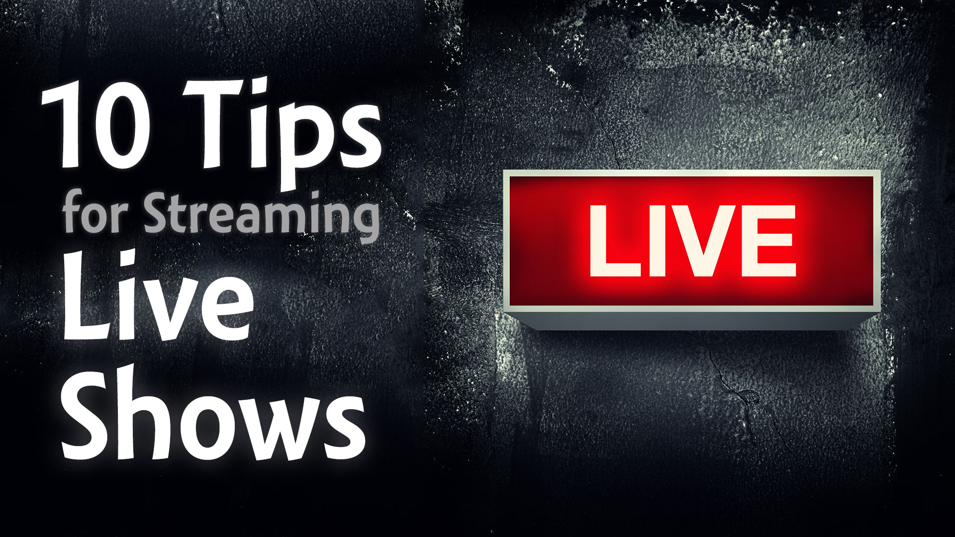 10 Tips for Streaming Live Shows (Periscope, Blab, YouTube ...