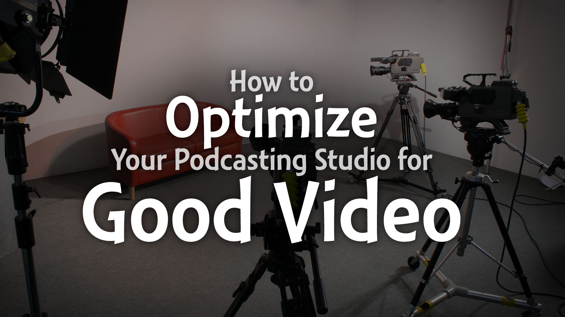 how-to-optimize-your-podcasting-studio-f