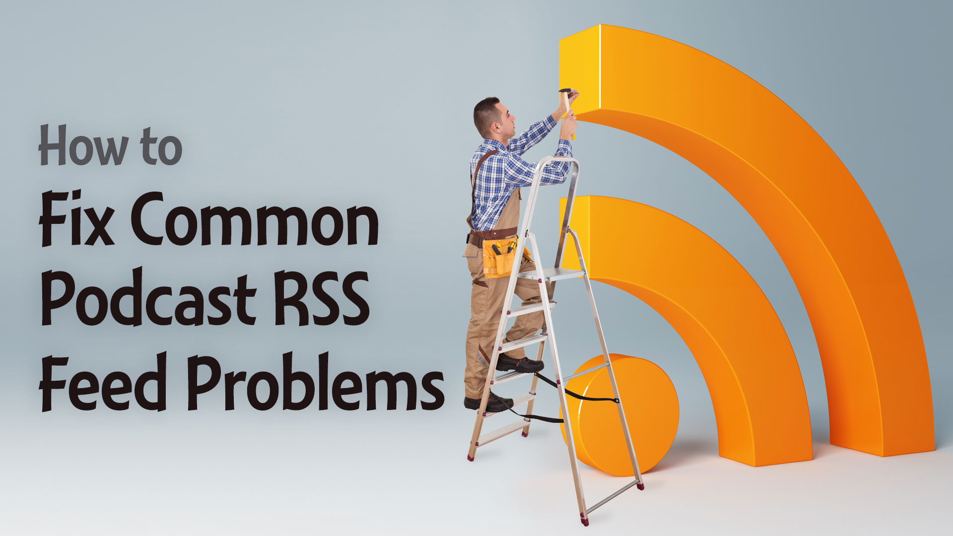 How-to-Fix-Common-Podcast-RSS-Feed-Problems-Wide.jpg