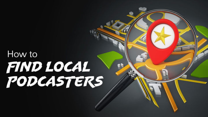 how-to-find-local-podcasters-wide