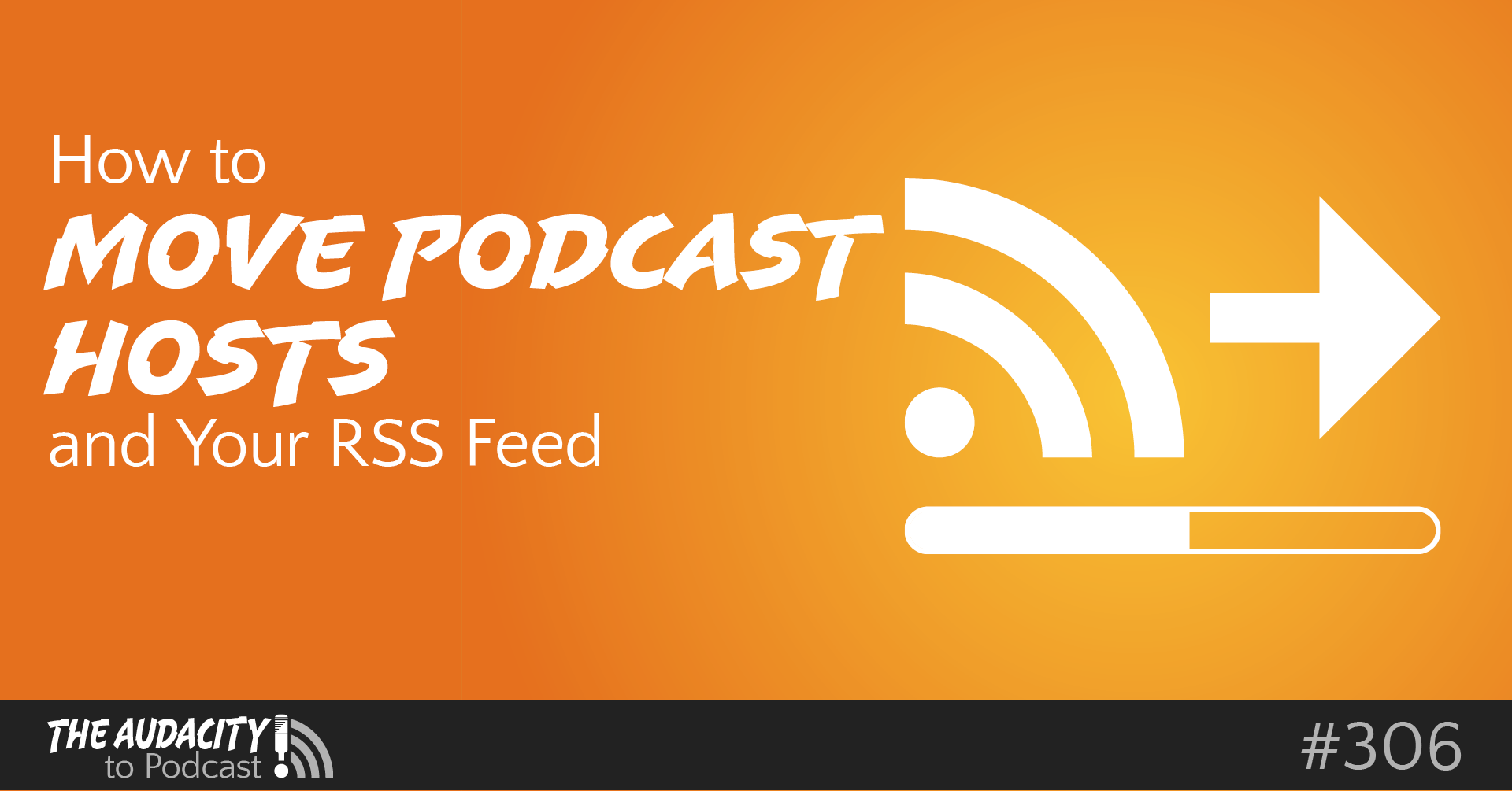 How-to-Move-Podcast-Hosts-and-Your-RSS-Feed-wide.png